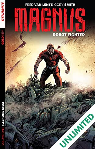 Magnus: Robot Fighter Vol. 1: Flesh & Steel